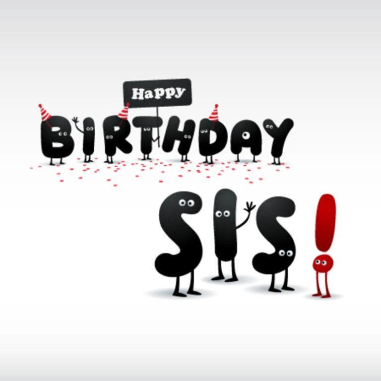 Happy Birthday sis meme