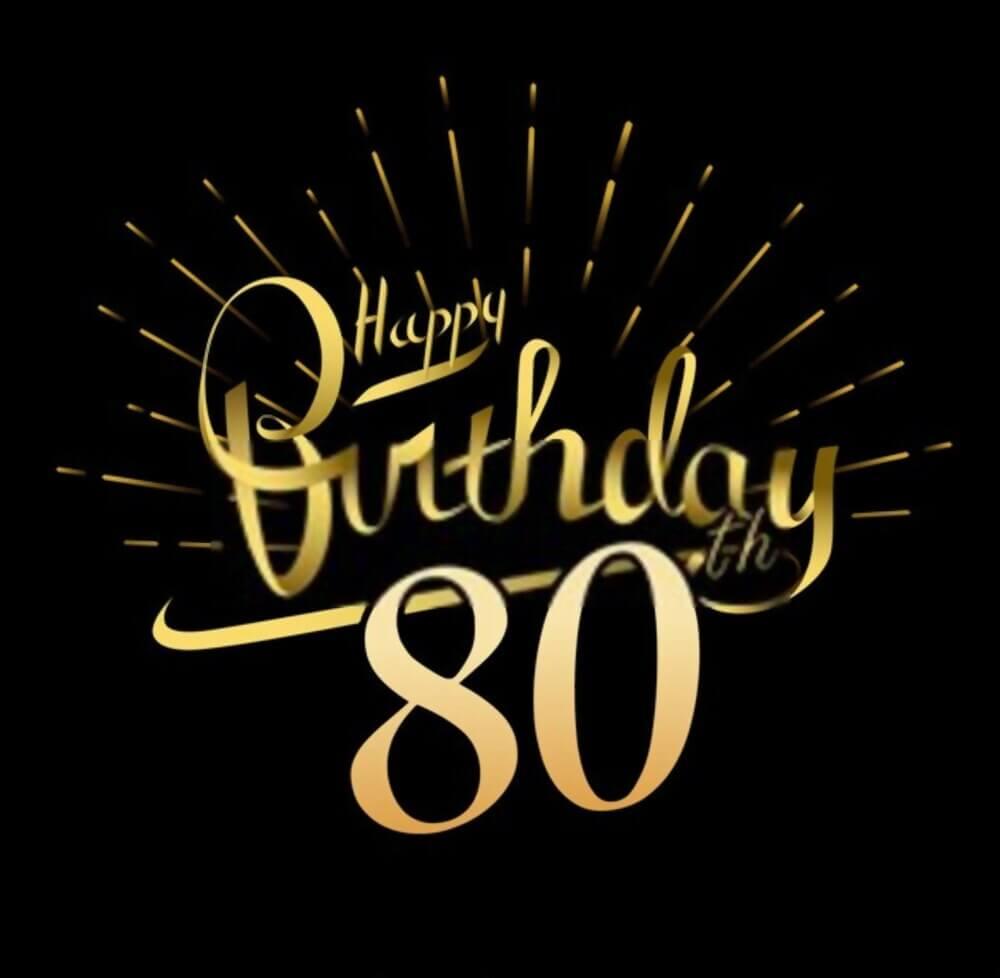 happy birthday 80th wishes