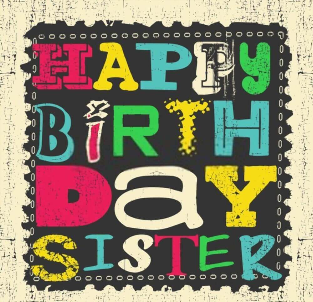 Happy birthday meme for sister